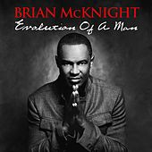 Evolution Of A Man von Brian McKnight