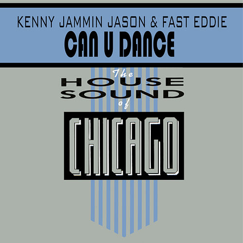 Can U Dance by Kenny ''Jammin'' Jason
