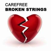 Broken Strings by Carefree