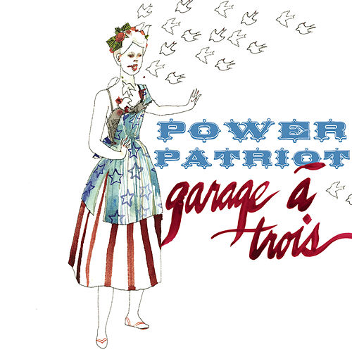 Power Patriot by Garage A Trois