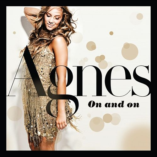 On and On by Agnes