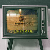 Papeau Nuck Doe by Raimundos