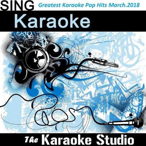 Greatest Karaoke Pop Hits (March 2018) by The Karaoke Studio (1) BLOCKED