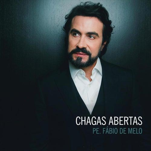 Chagas Abertas by Padre Fábio de Melo