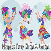 Happy Day Sing A Long by Canciones Infantiles