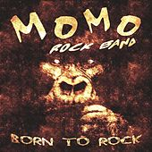 Born to Rock by Momo