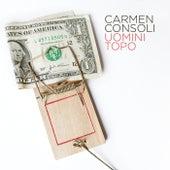 Uomini Topo di Carmen Consoli