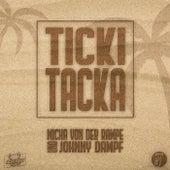 Ticki Tacka von Johnny Dampf