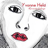 Romantic Feelings von Yvonne Held