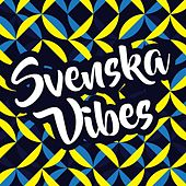 Svenska vibes by Various Artists