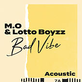 Bad Vibe (Acoustic) by MO
