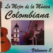 Lo Mejor de la Musica Colombiana Vol 2 de Various Artists