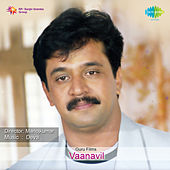 Vaanavil (Original Motion Picture Soundtrack) by Various Artists