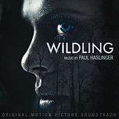 Wildling (Original Motion Picture Soundtrack) de Paul Haslinger