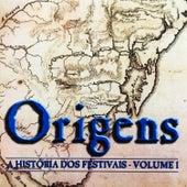 Origens - A História Dos Festivais, Vol. 1 de Various Artists