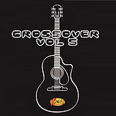 Crossover, Vol. 5 von Various Artists
