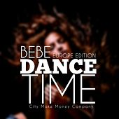 Dance Time (Europe Edition) de Bebe