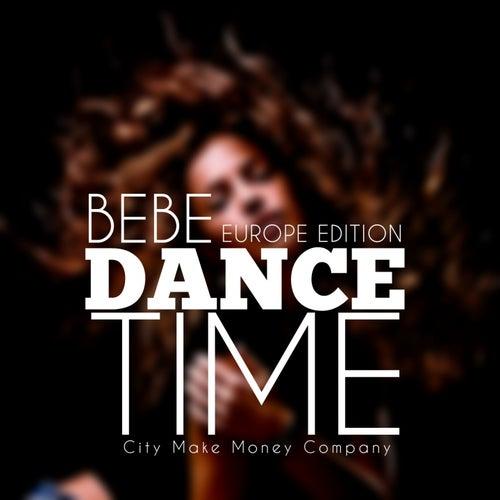 Dance Time (Europe Edition) de Bebe