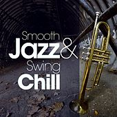 Smooth Jazz and Swing Chill de Various Artists