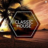 Classic House von Various Artists