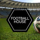 Football House von Various Artists