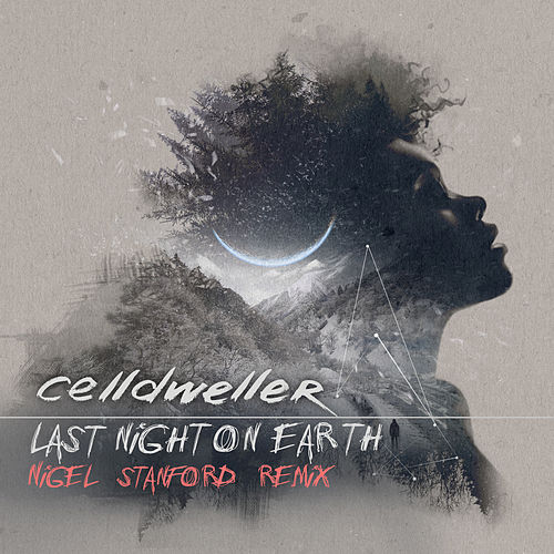 Last Night on Earth (Nigel Stanford Remix) by Celldweller