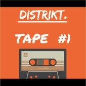 Distrikt Tape #1 de Distrikt