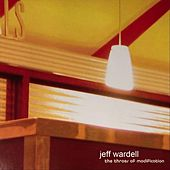 Throes of Modification von Jeff Wardell