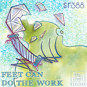 Feet Can Do The Work by Various Artists