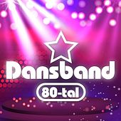 Dansband 80-tal by Various Artists