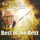 Best of the Best by George Beverly Shea
