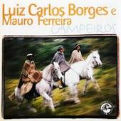 Campeiros von Luiz Carlos Borges