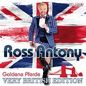 Goldene Pferde (Very British Edition) de Ross Antony