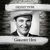 Greatest Hits by Ernest Tubb