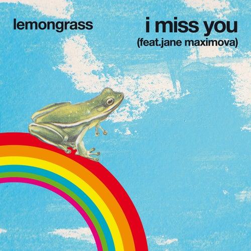 I Miss You de Lemongrass