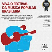 Viva o Festival da Música Popular Brasileira (Deluxe Version) by Various Artists