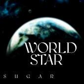 World Star by Sugar