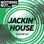 Nothing But... Jackin' House, Vol. 02 - EP fra Various Artists