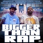 Bigger Then Rap von Lil' Mo