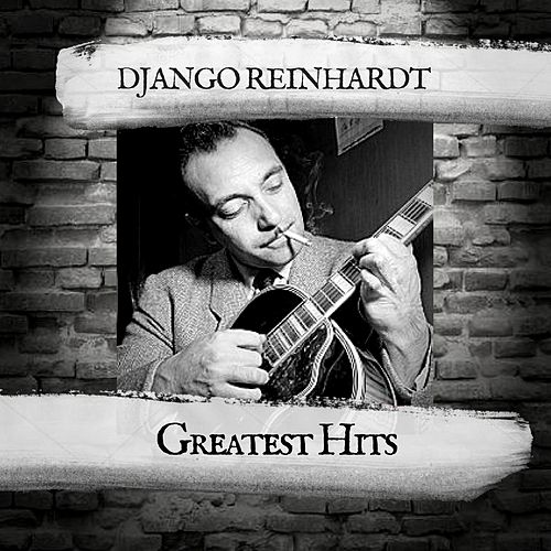 Greatest Hits by Django Reinhardt