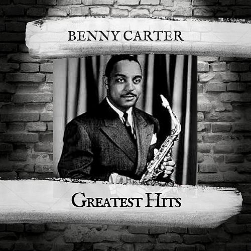 Greatest Hits by Benny Carter