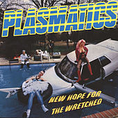 New Hope For The Wretched von The Plasmatics