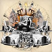 How Huge: The Legend of Howard Huge by Timbuktu
