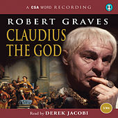 Claudius the God (Abridged) by Robert Graves