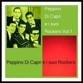Peppino Di Capri e i suoi Rockers Vol. 1 by Peppino Di Capri
