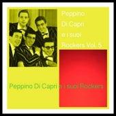 Peppino Di Capri e i suoi Rockers Vol. 5 by Peppino Di Capri