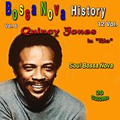 Bossa Nova History, Vol. 6 (Soul Bossa Nova) (20 Success) de Quincy Jones