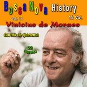 Bossa Nova History, Vol. 11 (Garota de Ipanema) 23 Success von Vinicius De Moraes