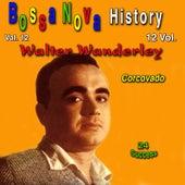 Bossa Nova History, Vol. 12 (Corcovado) (24 Success) de Walter Wanderley
