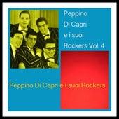 Peppino Di Capri e i suoi Rockers Vol. 4 by Peppino Di Capri
